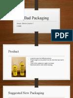 Bad Packaging