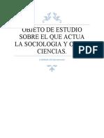 OBJETO DE ESTUDIO SOBRE EL QUE ACTUA LA SOCIOLOGIA Y OTRAS CIENCIAS