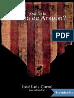 _Que fue la Corona de Aragon_ - Jose Luis Corral.pdf