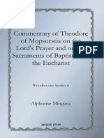 [Woodbrooke Studies 6] Alphonse Mingana - Commentary of Theodore of Mopsuestia on the Lord's Prayer and on the Sacraments of Baptism and the Eucharist (2009, Gorgias Press) - libgen.lc.pdf