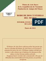 MUSEO DE ARTE SACRO DE TUCUMAN - ROBO DE DOS CUSTODIAS - ENERO 2011