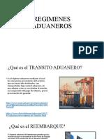 TRABAJO DE REGIMENES ADUANEROS.pptx