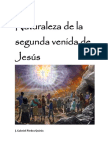 Naturaleza de la segunda venida de Cristo