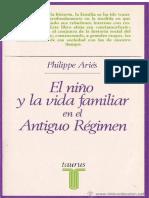 Philippe Ariés - El niño y la vida familiar en el antiguo - Editorial Taurus