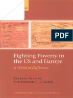Alesina, Alberto, and Edward L. Glaeser. 2004. Fighting Poverty in the US and Europe – A World of Difference