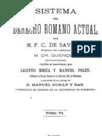 Sistema del Derecho Romano Actual - Tomo VI.