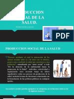 PRODUCCION SOCIAL DE LA SALUD.pptx