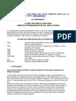 Luc Montagnier IL DNA TRA FISICA E BIOLOGIA ONDE ELETTROMAGNETICHE DAL DNA E ACQUA