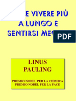 Come vivere più a lungo e sentirsi meglio (Vitamina C) - Linus Pauling