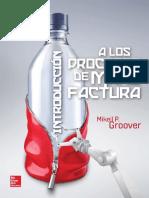 Mikell P. Groover_ Jorge E. Aguirre Aguilar_ Ulises Figueroa López_ Francisco Javier Sandoval Palafox - Introducción a los Procesos de Manufactura-McGraw-Hill (2014).pdf