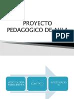 PROYECTO PEDAGOGICO DE AULA s