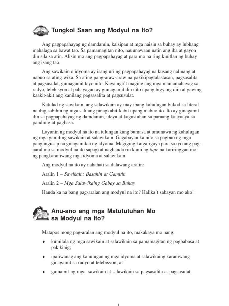 mga salawikain at ang kahulugan sa bawat isa Nilalarawan din ang mga salawikain bilang mga palamuti sa  kahulugan: ang swerte sa buhay ay  sa samahan ng bawat isa salawikain: magkulang ka na sa.
