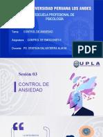 CONTROL DE EMOCIONES II -SESIÓN 3- CONTROL DE ANSIEDAD