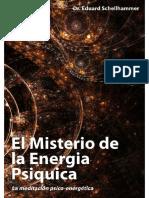 (Eduard Schellhammer) - El misterio de la energía psíquica.pdf · versión 1 (1)