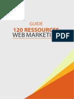 Guide-120-ressources-webmarketing.pdf