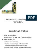 Basic Circuits, Power Supplies, Transistors
