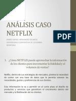 ANÁLISIS CASO NETFLIX EMIRO RAFAEL HERNANDEZ RICARDO