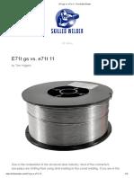 E71t gs vs. e71t 11 - The Skilled Welder
