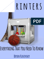 Bryan Ravensky - 3D Printers_ Everything That You Need To Know (0)