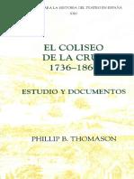 Phillip B. Thomason (Editor) - El Coliseo de la Cruz_ 1736-1860 _ Estudio y documentos (Fuentes para la historia del Teatro en Espana) (2005)