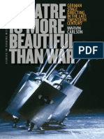 (Studies Theatre Hist & Culture) Marvin Carlson - Theatre Is More Beautiful Than War_ German Stage Directing in the Late Twentieth Century-University Of Iowa Press (2009).pdf