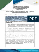 Guia de actividades y Rúbrica de evaluación - Tarea 2 - Solución de modelos de decisión determinísticos