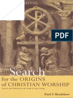 Paul F. Bradshaw - The Search for the Origins of Christian Worship_ Sources and Methods for the Study of Early Liturgy-Oxford University Press (2002)