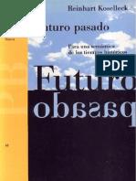 Reinhart Koselleck - Futuro Pasado.pdf