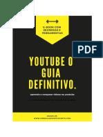 E-book O Guia definitivo do sucesso no youtube para negócios.