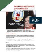 Consolidación de justicia civil oral mejora estándares