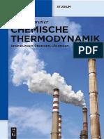 Chemische Thermodynamik Grundlagen, Übungen, Lösungen (De Gruyter Studium) by Walter Schreiter (z-lib.org).pdf