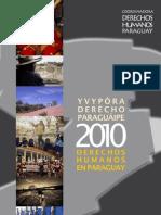 Yvypóra Derécho Paraguáipe - Derechos humanos en Paraguay 2010