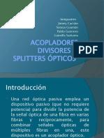 ACOPLADORES DIVISORES O SPLITTERS ÓPTICOS