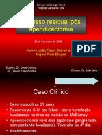 2009_02_26 Caso Clínico Abcesso apendicular residual - CC short