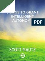 8WaystoGrantIntelligentAutonomy_ScottMautz.pdf