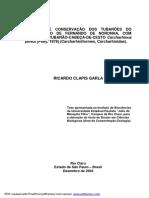 Ecologia e conservação dos tubarões do Arquipélago de Fernando de Noronha, com ênfase no Tubarão-cabeça-de-cesto, Carcharhinus perezi. Parte 1. Tese de doutorado Ricardo Clapis Garla