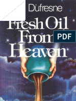Fresh Oil From Heaven