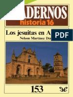Martínez Díaz Nelson. Los jesuitas en America. Cuadernos historia 16.