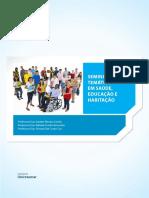 Seminário Tematico em Saúde, Educação e Habitação