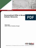 VPNs in Broadband Celluar Networks
