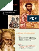 PAPIAS DE HIERAPOLIS Y PSEUDO BERNABE