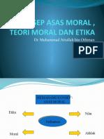 KONSEP ASAS MORAL , TEORI MORAL DAN ETIKA