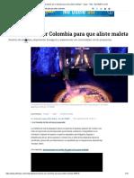 ¡Seis planes por Colombia para que aliste maletas! - Viajar - Vida - ELTIEMPO.COM