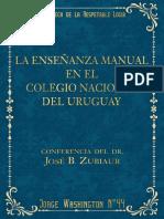 La Enseñanza Manual en El Colegio Nacional Del Uruguay - Juan B. Zubiaur
