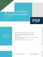 03 Innovación Tecnológica e Innovación de Diseño