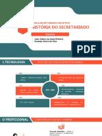 HISTÓRIA DO SECRETARIADO