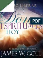 Como Liberar Los Dones Espirituales Hoy- James W. Goll
