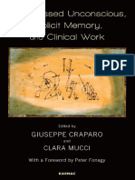 Giuseppe Craparo, Clara Mucci - Unrepressed Unconscious, Implicit Memory, and Clinical Work-Karnac Books (2016)