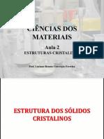 Aula 02 - Estruturas e redes cristalinas.pdf