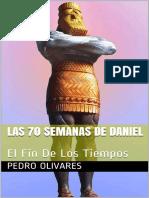 Las 70 Semanas De Daniel_ El Fin De Los Tiempos (Spanish Edition).pdf
